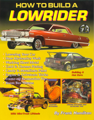 Cartech (SA Design) - How To Build A Lowrider - Paperback